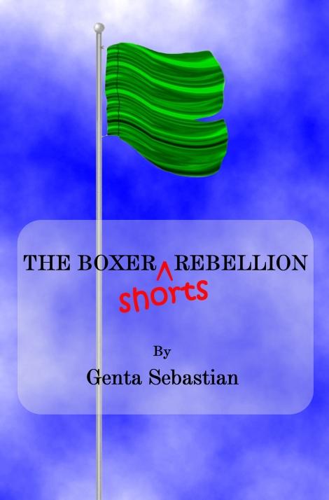 TheBoxerShortsRebellionCover