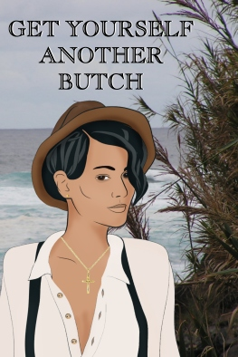 Get Yourself Another Butch Cover1
